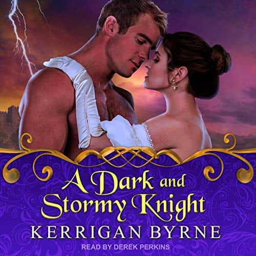 A Dark and Stormy Knight (audiobook) by Kerrigan Byrne