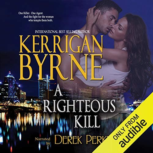 Audiobook cover for A Righteous Kill (audiobook) by Kerrigan Byrne