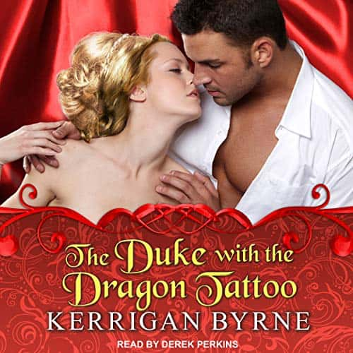 Audiobook cover for The Duke with the Dragon Tattoo (audiobook) by Kerrigan Byrne