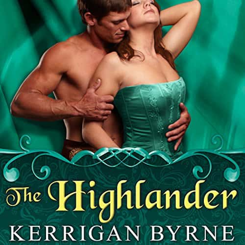 The Highlander (audiobook) by Kerrigan Byrne