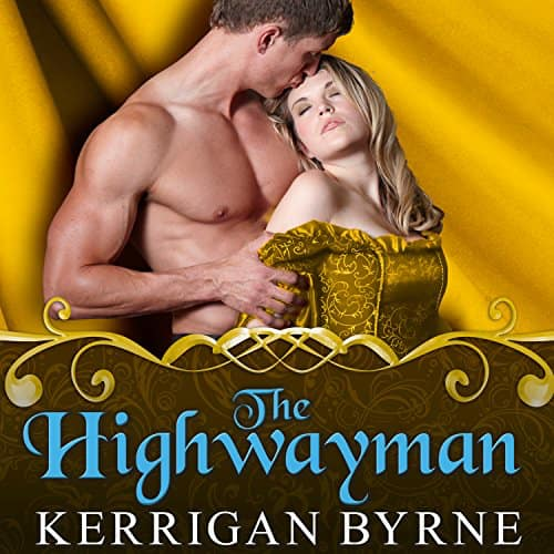 The Highwayman (audiobook) by Kerrigan Byrne
