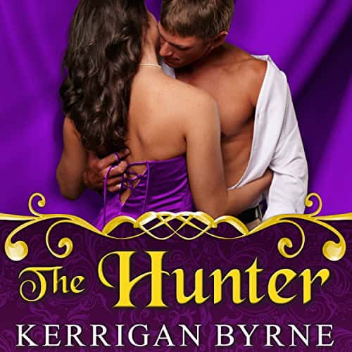 Audiobook cover for The Hunter (audiobook) by Kerrigan Byrne