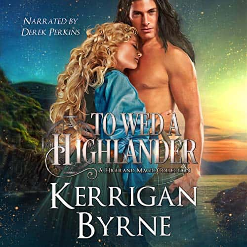 To Wed a Highlander (Highland Historicals) by Kerrigan Byrne