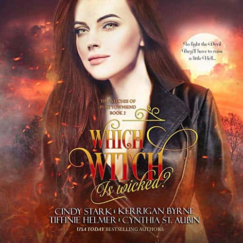 Which Witch is Wicked? by Kerrigan Byrne