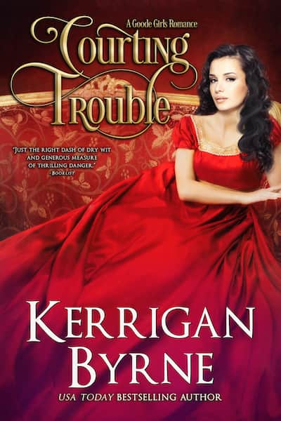 Book cover for Courting Trouble by Kerrigan Byrne