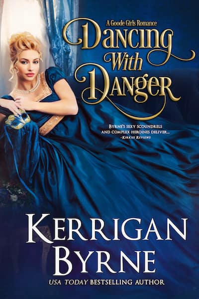 Book cover for Dancing with Danger by Kerrigan Byrne