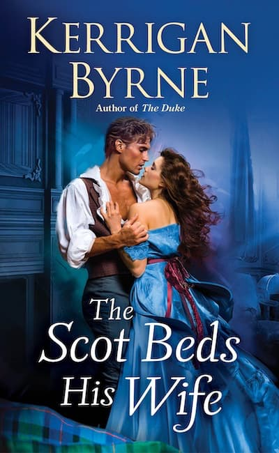 Book cover for The Scot Beds His Wife by Kerrigan Byrne