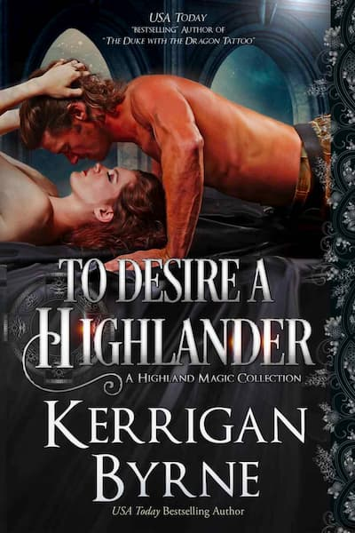 Book cover for To Desire a Highlander (Highland Historicals) by Kerrigan Byrne