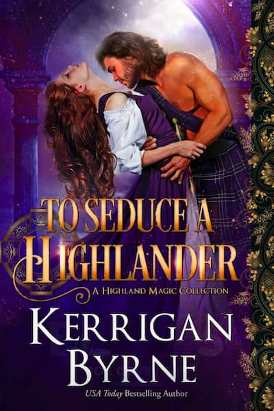 Book cover for To Seduce a Highlander (Highland Historicals) by Kerrigan Byrne